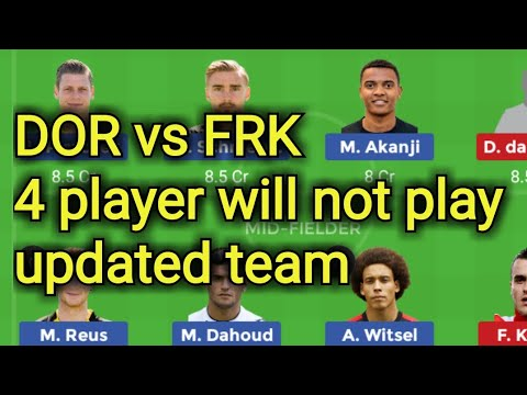 DOR vs FRK dream team,frk vs dor dream team,dor vs frk football dream team,frk vs dor,dream baba