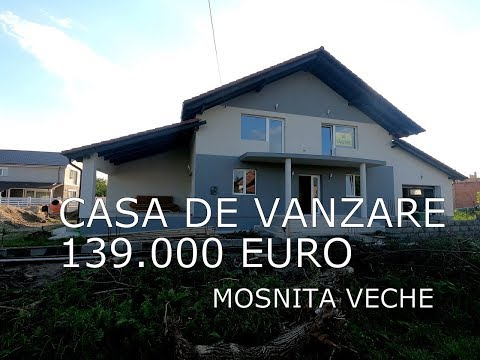 Casa de vanzare Mosnita Veche 139.000 euro