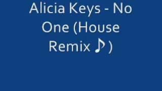 Alicia Keys -No One (House Remix)♪.wmv