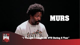 Murs I Thought I Caught An STD During A Tour (247HH Wild Tour Stories)