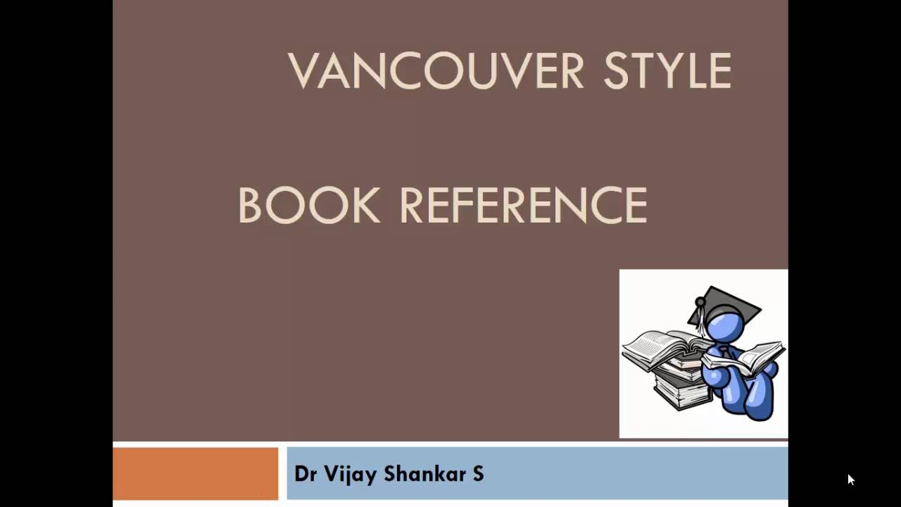 Book referencing vancouver style youtube ccuart Gallery