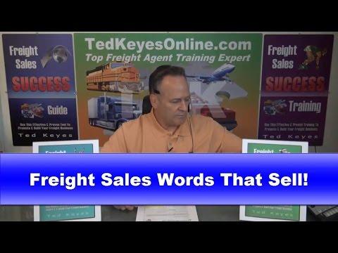 [TKO] ♦ Freight Sales Words That Sell! ♦ TedKeyesOnline.com