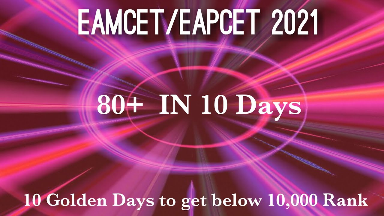 Download Eamcet 2021 in 10 days    80+ marks    Below 10,000 rank   10 golden days strategy  MPC  BIPC