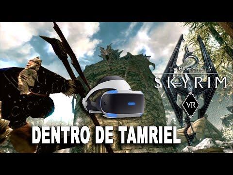 SKYRIM VR Dentro de Tamriel VR_JUEGOS