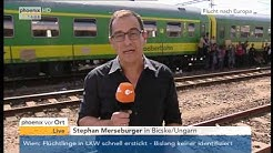 Flüchtlingskrise: Stephan Merseburger mit aktuellen Informationen aus Bicske am 04.09.2015