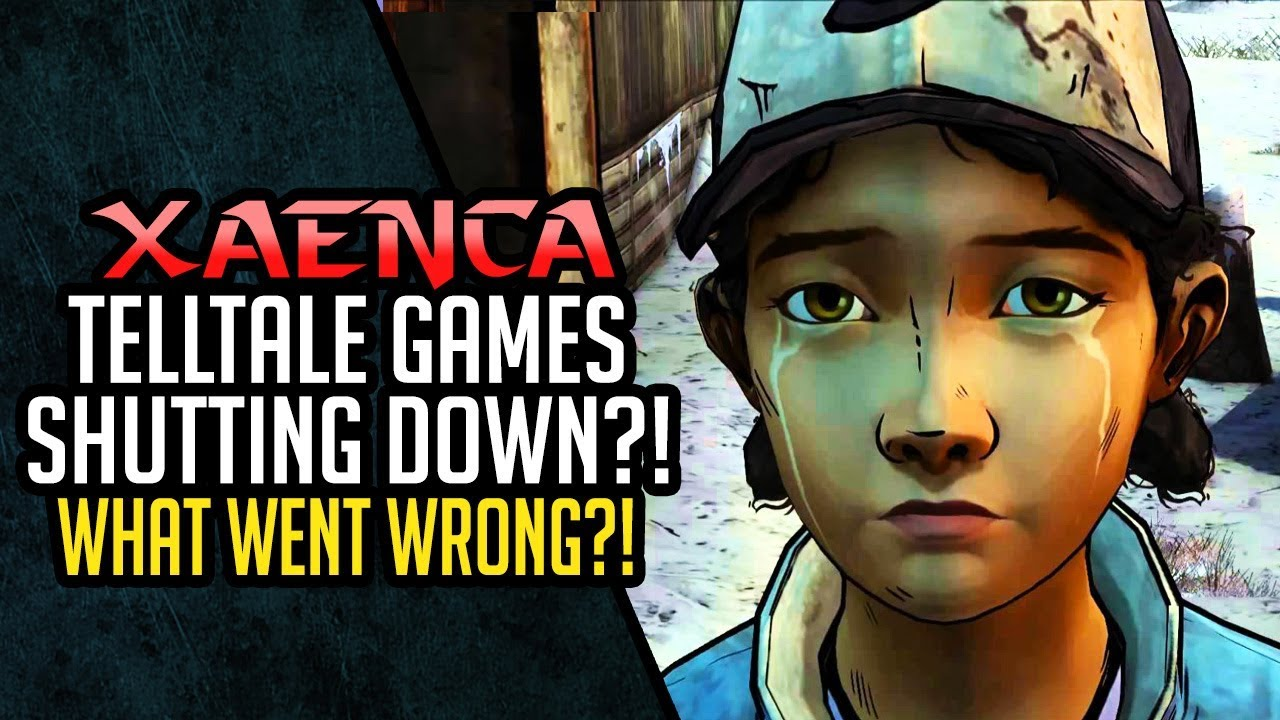Telltale Games Shutting Down?! Why?! What Went Wrong?! | Xaenca