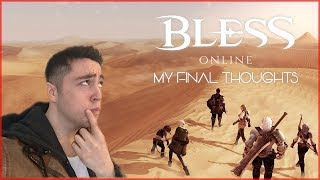 My Final Thoughts On Bless Online - Should You Play It Or Not?