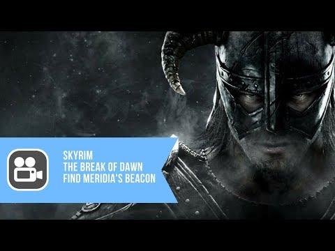 Skyrim The Break Of Dawn - Find Meridia's Beacon Walkthrough