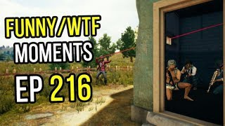 PUBG: Funny & WTF Moments Ep. 216