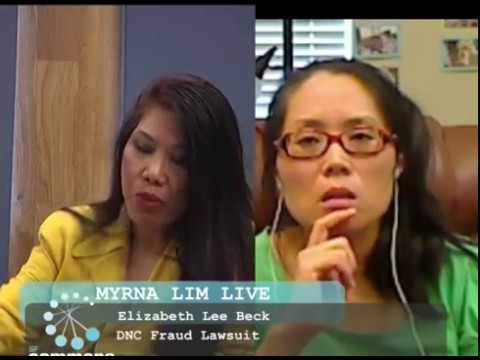 Myrna Lim on the DNC Class Action Fraud Lawsuit with Elizabeth Lee Beck