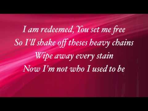 Big Daddy Weave - Redeemed - (with lyrics)