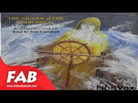 Nigger of the Narcissus Full Audiobook by Joseph CONRAD by General, Nautical & Marine Fiction