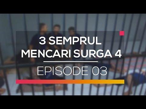 3 Semprul Mengejar Surga 4 - Episode 03