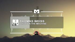 [Ninety9lives] Thomas Weiss - Ghost in the Machine [MSCSOUNDS]
