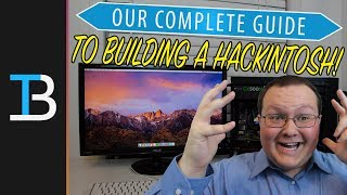 WE HACKED A MAC!! - Complete Guide To Building A Hackintosh in 2018