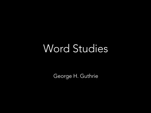 How To Do Word Studies