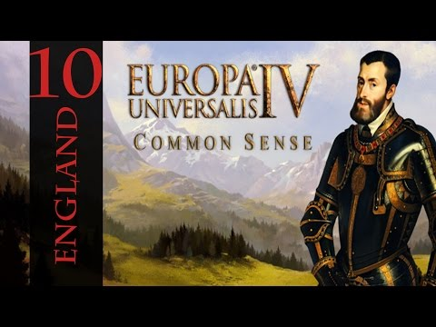 Let's Play Europa Universalis IV: Common Sense - 10 - England |