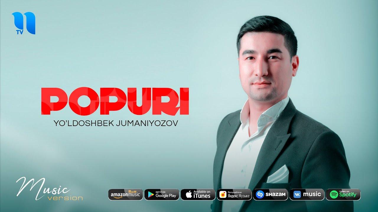 Yo'ldoshbek Jumaniyozov - Popuri (audio 2020)