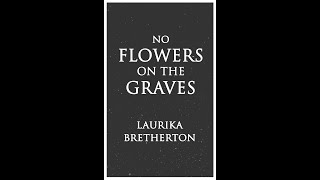 No Flowers on the Graves