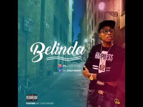 Download MC CHOP MONEY - BELINDA