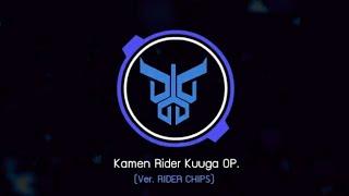 Kamen Rider Kuuga Opening (Ver. RIDER CHIPS)