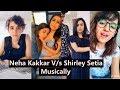 Neha Kakkar Shirley Setia Musically India | Tiktok Musically
