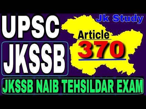 Article 370 || All About j&k state | Special ststus to j&k | jkssb | upsc | jk police SI Exam
