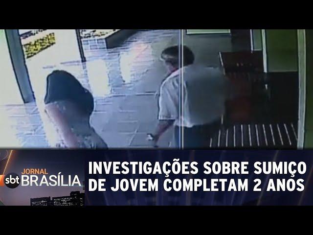 Investigações sobre sumiço de jovem completam 2 anos | Jornal SBT Brasília 19/02/2019
