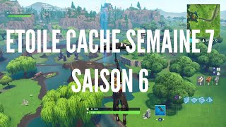 ETOILE CACHE OF THE WEEK 7 SAISON 6[ PALIER SECRET FORTNITE BATTLE ROYAL]