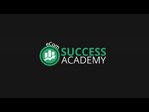 eCom Success Academy 2017 Review Workshop - Shopify + Traffic + 7 Figure Store Course