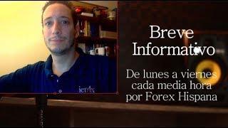 Breve Informativo - Noticias Forex del 13 de Agosto 2018