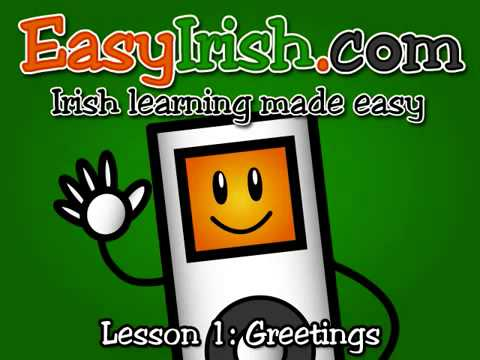 Learn irish gaelic lesson 1 greetings part 12 youtube m4hsunfo