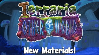Terraria: Otherworld - New Materials! AT LAST SOME NEWS!