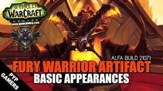 [#WoW] Fury Warrior Artifact 16 basic appearances | World of Warcraft: Legion