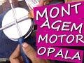 MONTAGEM MOTOR OPALA GAXETA - 4CC E 6CC