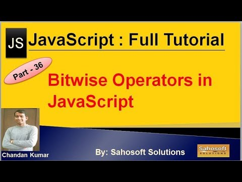 Bitwise Operators in JavaScript  : Part - 36 : JavaScript Full Tutorial in Hindi thumbnail