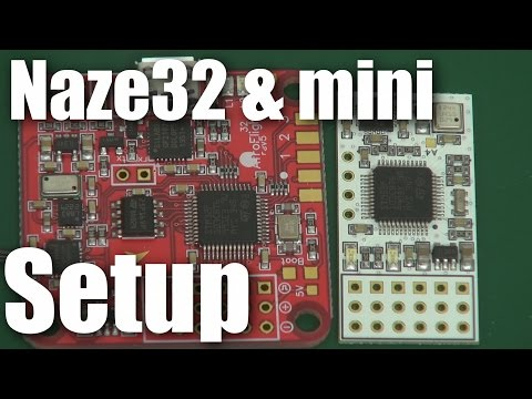 Setting up the Naze Afro mini and Naze32 flight controllers (basic on