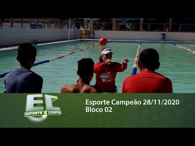 Esporte Campeão 28/11/2020 - Bloco 02
