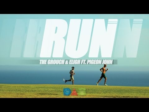 The Grouch & Eligh - Run ft. Pigeon John (Official Video)