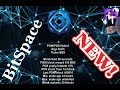 == NEW COIN== BITSPACE - Mining and Review tutorial