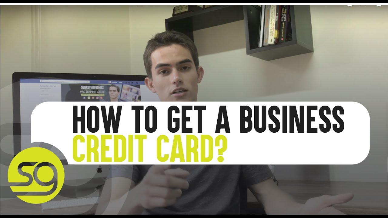 How to get a business credit card fast 90 doovi for Can i get a business credit card