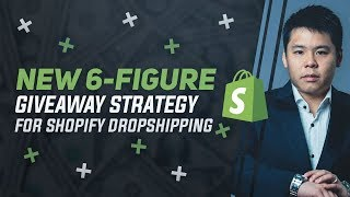 💎Shopify Dropshipping 2019 Tutorial | New 6-Figure Giveaway Strategy For Shopify Dropshipping Store