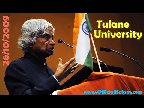 APJ Abdul Kalam Speech at Tulane University, New Orleans