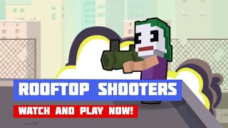 Rooftop Shooters · Game · Gameplay