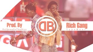 Rich Gang Type Beat New Wave Prod. By De 39 Quan On The Rise HD 2016.mp3