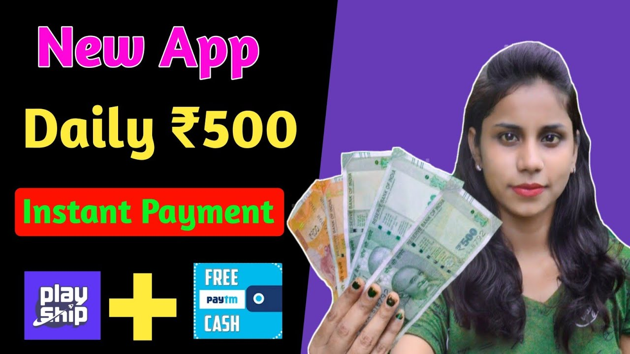 New Earning App    Daily ₹500 Paytm Cash    Instant Payment🔥