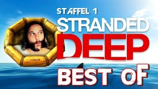 Gronkh - BEST OF: STRANDED DEEP (Staffel 1) [REUPLOAD]