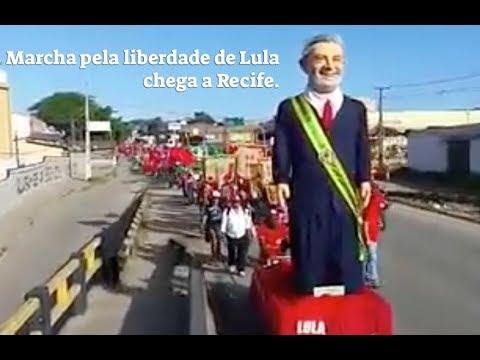 Marcha pela liberdade de Lula chega a Recife.