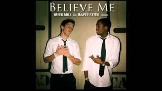 Meek Mill Feat. Dave Patten - Believe Me