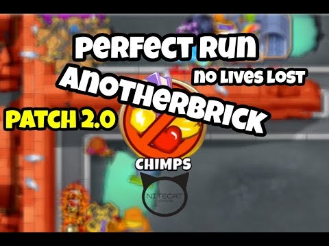 Bloons TD6 Anotherbrick CHIMPS Mode Perfect Run